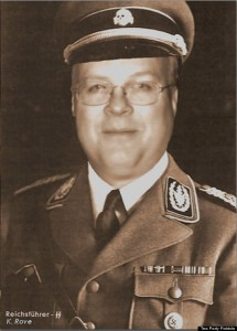 Karl Rove as Nazi SS officer